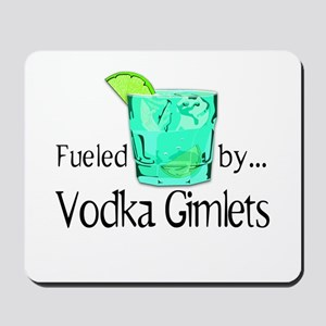 Fueled by Vodka Gimlets Mousepad