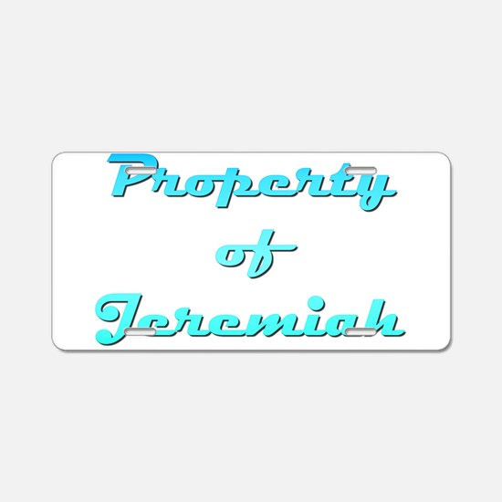 Property Of Jeremiah Male Aluminum License Plate