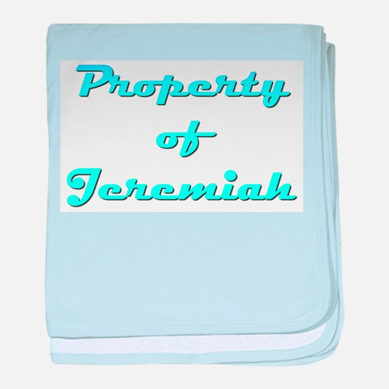Property Of Jeremiah Male baby blanket