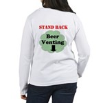 Stand Back Beer Venting Long Sleeve T-Shirt