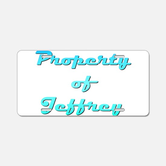 Property Of Jeffrey Male Aluminum License Plate