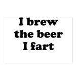 I brew the beer I fart Postcards (Package of 8)