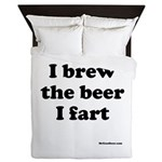 I brew the beer I fart Queen Duvet