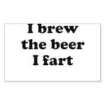 I brew the beer I fart Sticker