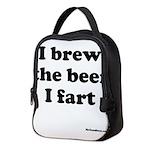 I brew the beer I fart Neoprene Lunch Bag