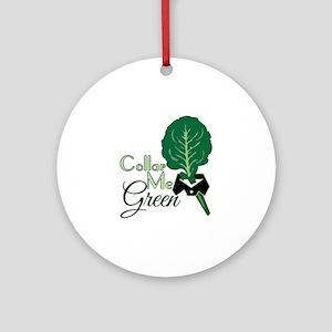 Collar Me Green Ornament (Round)