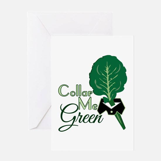 Collar Me Green Greeting Cards