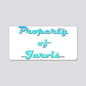 Property Of Jarvis Male Aluminum License Plate