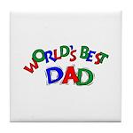 World's Best Dad Tile Coaster