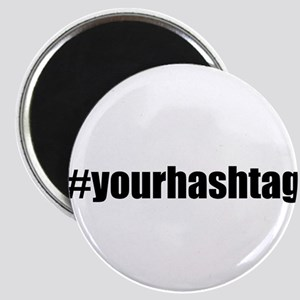 Customizable Hashtag Magnets