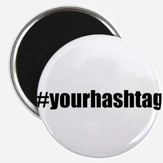 Customizable Hashtag Magnets