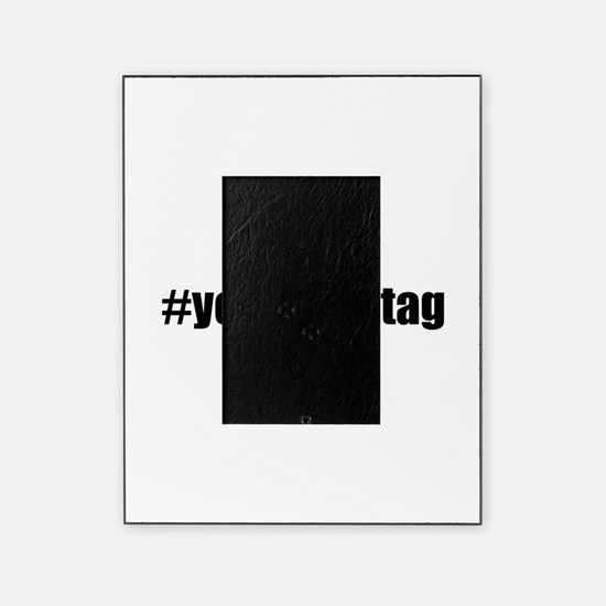 Customizable Hashtag Picture Frame