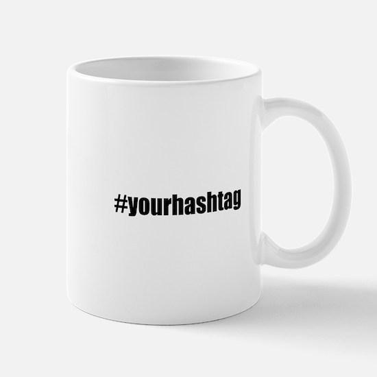 Customizable Hashtag Mugs