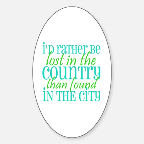 Lost in the Country Sticker (Oval)