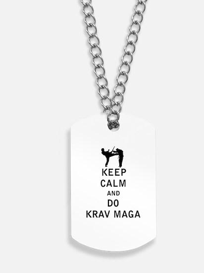 Keep Calm and Do Krav Maga Dog Tags