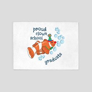 Proud Clown School Graduate 5'x7'Area Rug