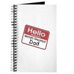 Hello My Name is World's Greatest Dad Journal