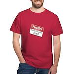 Hello My Name is World's Greatest Dad Dark T-Shirt