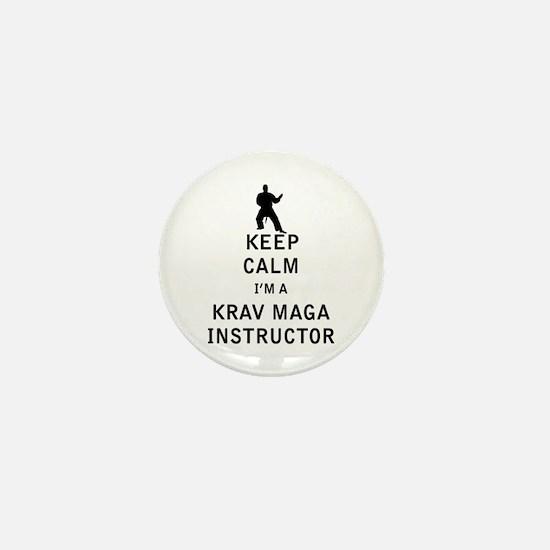 Keep Calm I'm a Krav Maga Instructor Mini Button