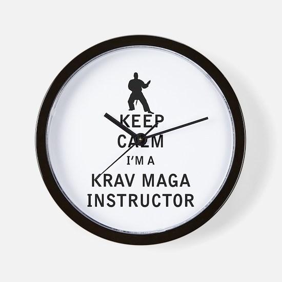 Keep Calm I'm a Krav Maga Instructor Wall Clock