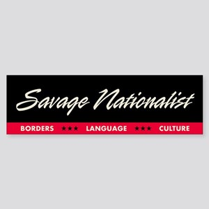 Savage Nationalist Bumper Sticker (Black)