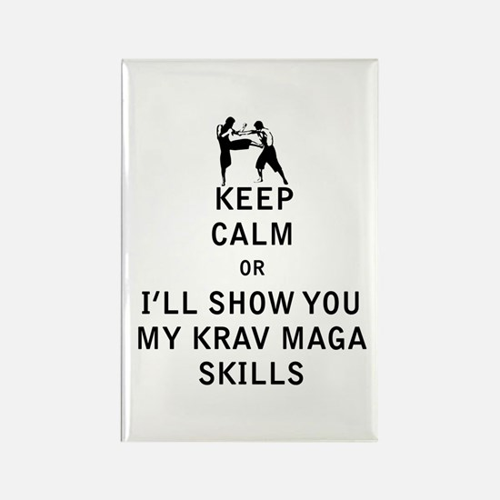 Keep Calm or i'll Show You My Krav Maga Skills Mag