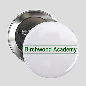 Birchwood Academy Button