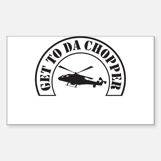 Get To Da Chopper Bumper Stickers