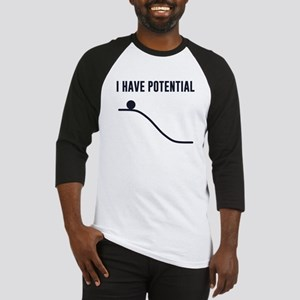 I Have Potential Energy Baseball Jersey