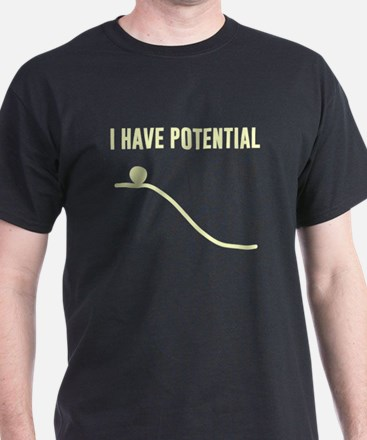 I Have Potential Energy T-Shirt