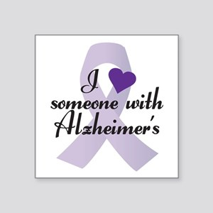 I Love Someone With Alzheimers Sticker