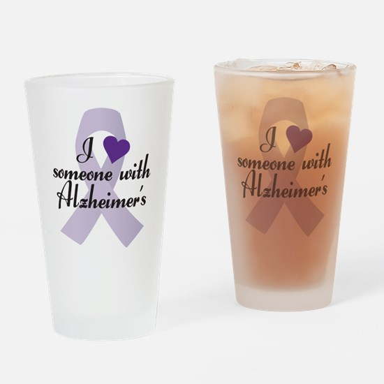 I Love Someone with Alzheimers Drinking Glass