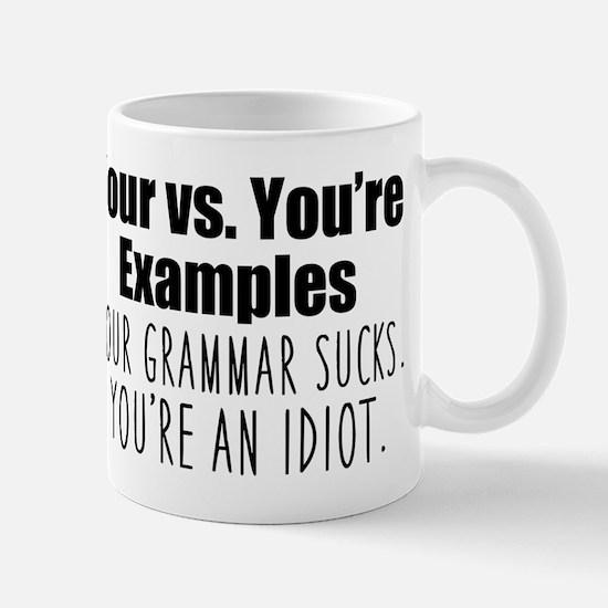 Your You're Mug