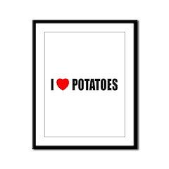 I Love Potatoes Framed Panel Print