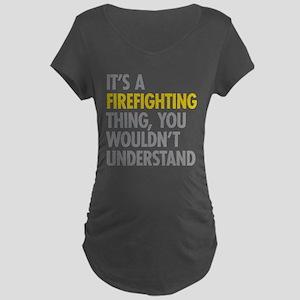 Its A Firefighting Thing Maternity Dark T-Shirt