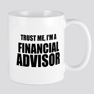 Trust Me, I'm A Financial Advisor Mugs