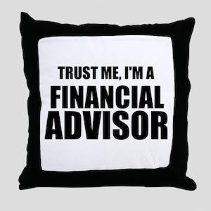 Trust Me, I'm A Financial Advisor Throw Pillow