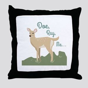 Doe Ray, Me... Throw Pillow