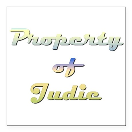 "Property Of Judie Female Square Car Magnet 3"" x 3"""