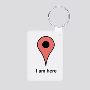 I am Here Keychains
