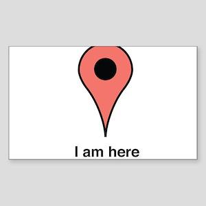 I am Here Sticker