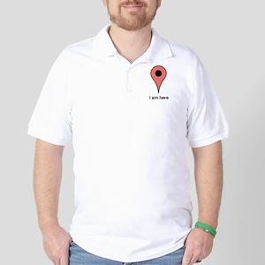 I am Here Golf Shirt