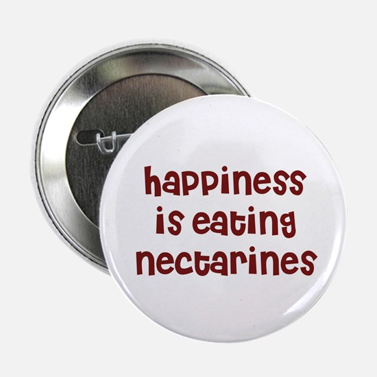 happiness is eating nectarine Button