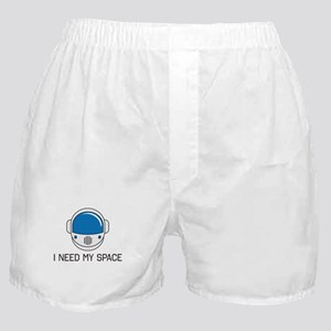 I Need My Space Boxer Shorts