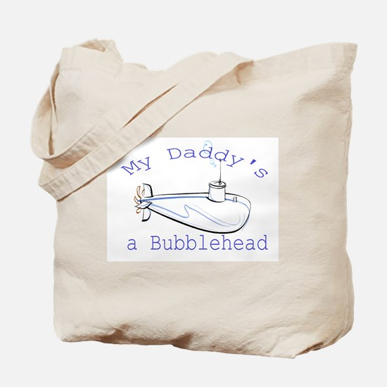 Daddy Bubblehead Tote Bag