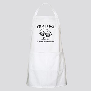 I'm A Fungi & People Lichen Me Apron