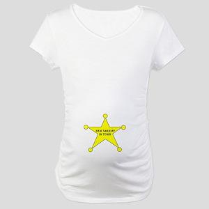 NEW SHERIFF Maternity T-Shirt