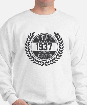 Vintage 1937 Aged To Perfection Sweatshirt