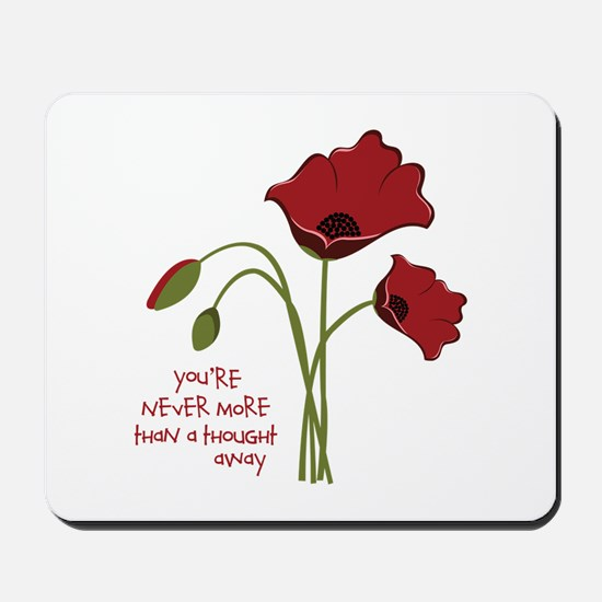 A Thought Away Mousepad