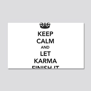 Keep Calm And Let Karma Finish It Wall Decal
